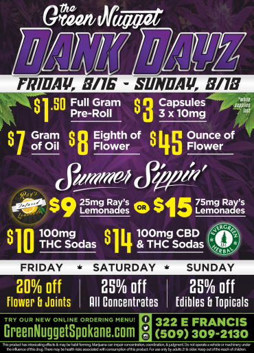 DANK DAYZ! Friday 8/16 Dealz