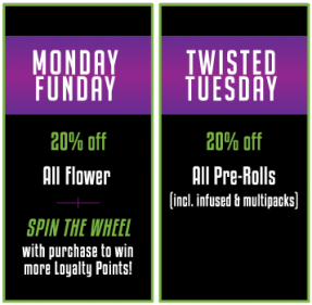 TheGreenNugget CannabisMarijuanaRetailer DailySpecials.MaxedMonday TwistedTuesday
